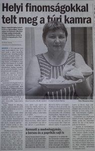 Csala Mihály és felesége Marika sajtkészítőként elsők között csatlakoztak az új kezdeményezéshez.